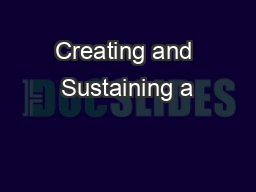 Creating and Sustaining a