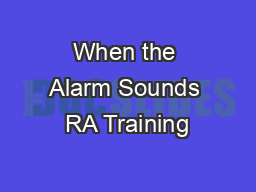 When the Alarm Sounds RA Training