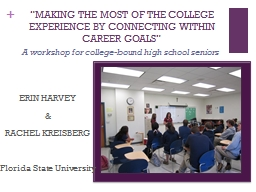 """""""MAKING THE MOST OF THE COLLEGE EXPERIENCE BY CONNECTING WITHIN"""