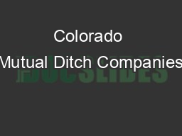 Colorado Mutual Ditch Companies