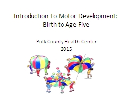 Introduction to Motor Development: