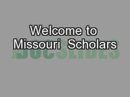 Welcome to Missouri  Scholars