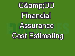 C&DD Financial Assurance Cost Estimating