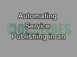 Automating Service Publishing in an