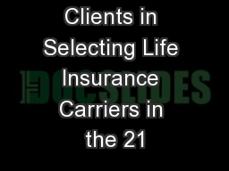 Advising Clients in Selecting Life Insurance Carriers in the 21