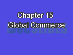 Chapter 15 Global Commerce
