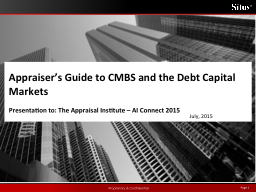 July,  2015 Appraiser�s Guide to CMBS and the Debt Capital Markets