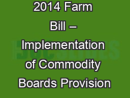 2014 Farm Bill – Implementation of Commodity Boards Provision