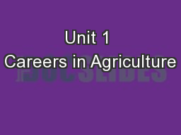 Unit 1 Careers in Agriculture