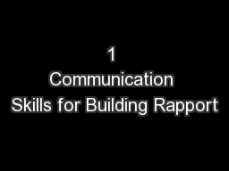 1 Communication Skills for Building Rapport PowerPoint PPT Presentation