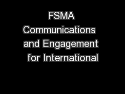 FSMA Communications  and Engagement for International