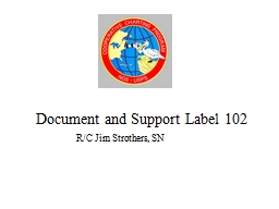 Document and Support Label 102 PowerPoint PPT Presentation