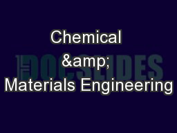 Chemical & Materials Engineering