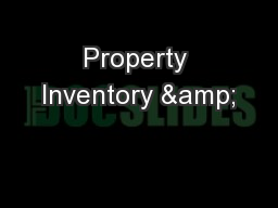 Property Inventory &