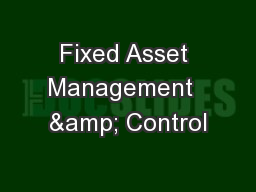 Fixed Asset Management  & Control PowerPoint PPT Presentation