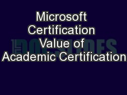 Microsoft Certification Value of Academic Certification