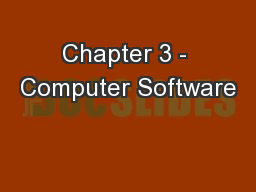 Chapter 3 - Computer Software