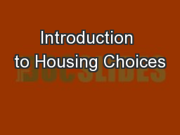 Introduction to Housing Choices