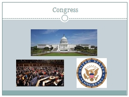 Congress A Bicameral Congress