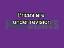 Prices are under revision