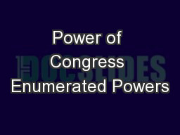 Power of Congress Enumerated Powers