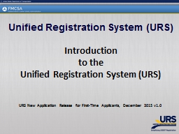 Unified Registration System (URS) PowerPoint PPT Presentation