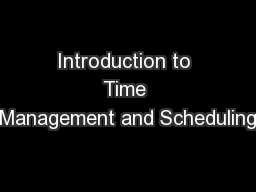 Introduction to Time Management and Scheduling