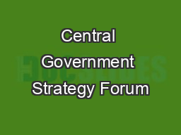 Central Government Strategy Forum