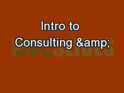 Intro to Consulting &