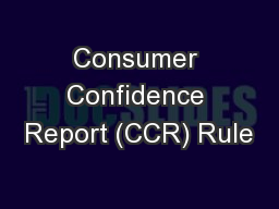 Consumer Confidence Report (CCR) Rule