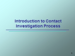 1 Introduction to Contact Investigation Process