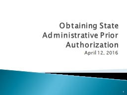 Obtaining State Administrative Prior Authorization