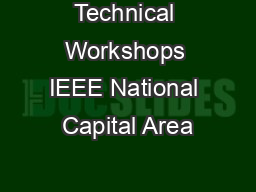 Technical Workshops IEEE National Capital Area
