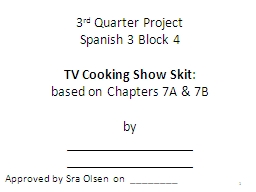 3 rd  Quarter Project Spanish 3 Block 4