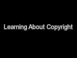 Learning About Copyright