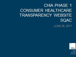 CHIA PHASE 1 Consumer Healthcare Transparency Website
