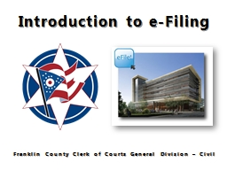 Introduction to e-Filing