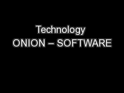 Technology ONION – SOFTWARE