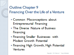 Outline: Chapter  9 Financing Over the Life of a Venture