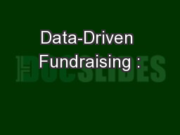 Data-Driven Fundraising :