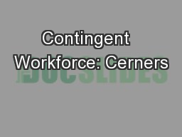 Contingent  Workforce: Cerners