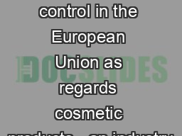 In-market  control in the European Union as regards cosmetic products - an industry