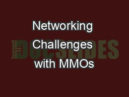 Networking Challenges with MMOs
