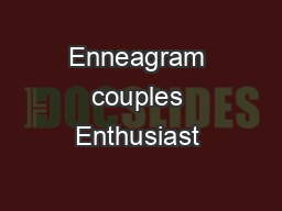 Enneagram couples Enthusiast & Achiever