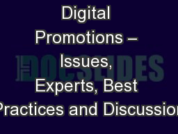 Digital Promotions � Issues, Experts, Best Practices and Discussion