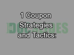 1 Coupon Strategies and Tactics: