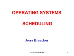 5: CPU-Scheduling 1 Jerry Breecher