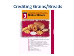 1 Crediting Grains/Breads