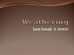 Weathering Lets break it down!