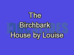 The  Birchbark  House by Louise